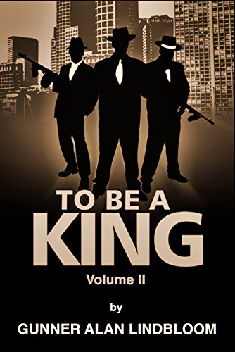 TO BE A KING: Volume 2