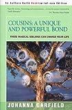 Cousins: A Unique and Powerful Bond