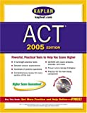Kaplan ACT 2005, Kaplan Publishing Staff, 0743260414