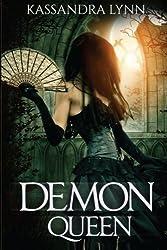 Demon Queen: Demon Kingdom Fairy Tales Book Three (Volume 3)
