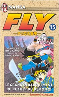 Fly, tome 15 : Le Grand Débarquement du rocher du démon par Riku Sanjô