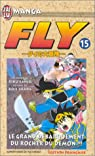 Fly, tome 15 : Le Grand Débarquement du rocher du démon par Sanjô