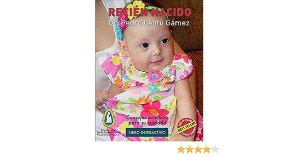 Recién Nacido: Consejos Prácticos para su Cuidado (Spanish Edition)