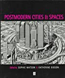 Postmodern Cities and Spaces, , 0631194045