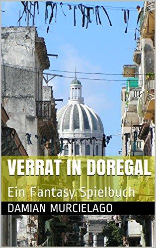 Verrat in Doregal: Ein Fantasy Spielbuch (German Edition)