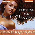 Promise Me Heaven | Connie Brockway