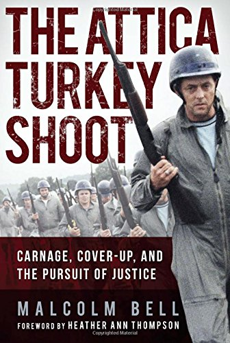 the-attica-turkey-shoot-carnage-cover-up-and-the-pursuit-of-justice