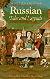 Russian Tales and Legends, Charles Downing, 0192741446