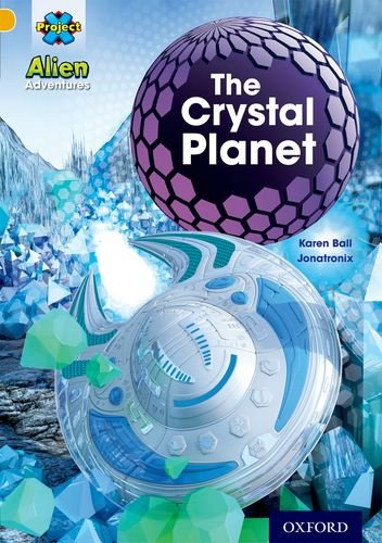 Project X: Alien Adventures: Gold: The Crystal Palace ebook