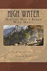 High Water: History has a brush with Magic (Banff Animal Rangers Book 1)
