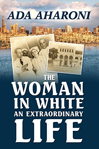 The Woman In White: An Extraordinary Life by Ada Aharoni ebook deal