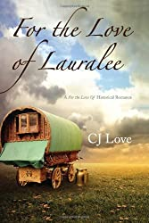 For the Love of Lauralee (For the Love of Series)