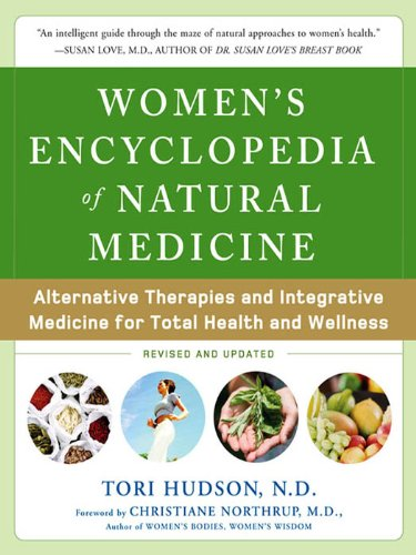 Amazon womens encyclopedia of natural medicine alternative womens encyclopedia of natural medicine alternative therapies and integrative medicine for total health and wellness fandeluxe Images