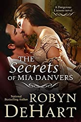 The Secrets of Mia Danvers: A Victorian Romance (Dangerous Liaisons Book 1)