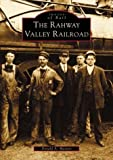 The  Rahway  Valley  Railroad   (NJ)   (Images  of  Rail)