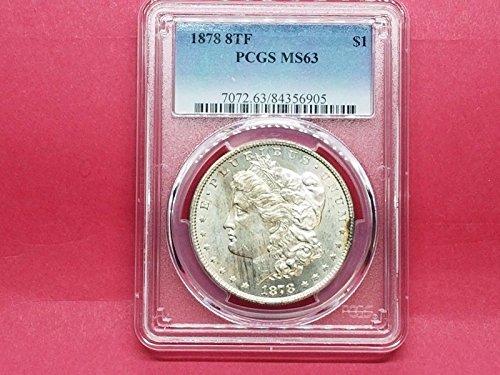 1878-8TF $ MORGAN SILVER DOLLAR PCGS BEAUTIFUL TONING MS63 #6905-121E