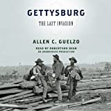 Gettysburg: The Last Invasion by Allen C. Guelzo front cover