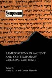 img - for Lamentations in Ancient and Contemporary Cultural Contexts (Symposium) book / textbook / text book