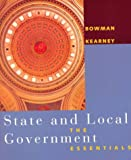 State and Local Government Essentials, Ann O'M Bowman and Richard C. Kearney, 061800033X