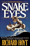 Snake Eyes, Richard Hoyt, 0312858051