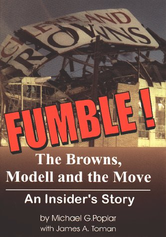 Fumble : The Browns, Modell, & the Move