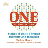 One Without the Other: Stories of Unity Through