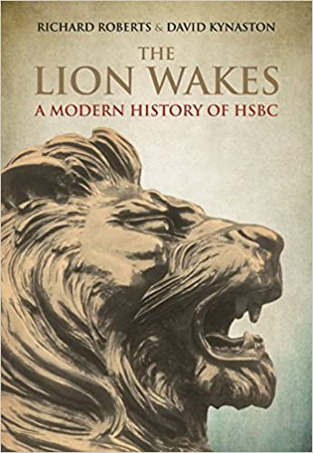 Amazon com: The Lion Wakes: A Modern History of HSBC (0884970985266