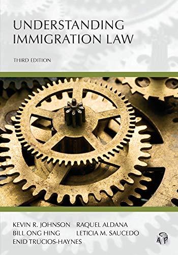 Understanding Immigration Law por Kevin R. Johnson,Raquel Aldana,Bill Ong Hing