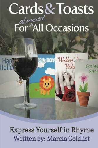 Cards & Toasts For Almost All Occasions: Express Yourself in Rhyme (Volume 2) PDF