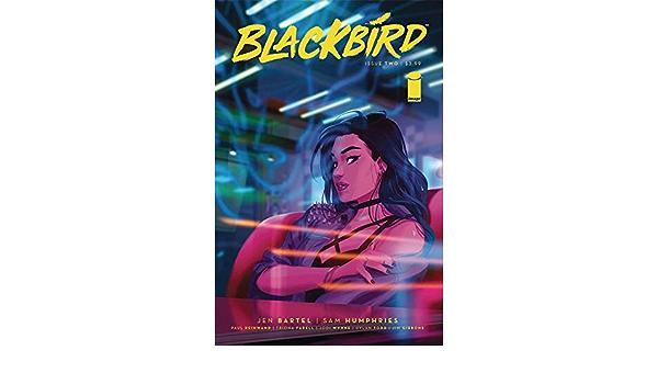 BLACKBIRD #2 CVR B CHEN BY IMAGE COMICS!
