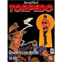 TORPEDO T12 : DEVINE QUI VA MORFLER CE SOIR