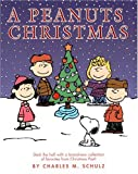 A Peanuts Christmas, Charles M. Schulz, 0345453514