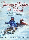 January Rides the Wind, Charlotte Otten, 0688125565