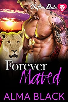 Shifter Date - Forever Mated: Paranormal Dating App Series (English Edition) de [Black, Alma]