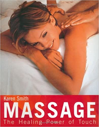 Book Massage: The Healing Power of Touch