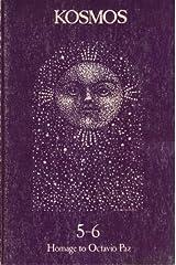 Homage to Octavio Paz (KOSMOS Journal of Poetry, Nos. 5-6) Paperback