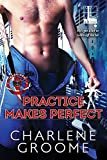 Practice Makes Perfect (The Warriors Series Book 3)