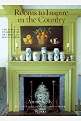 Rooms to Inspire in the Country: The Infinite Possibilities of American House Design Hardcover