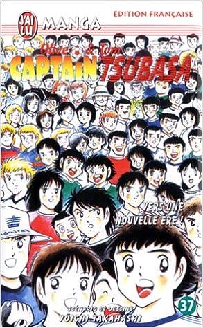 Téléchargement Captain Tsubasa, tome 37 : Vers une nouvelle ère ! pdf, epub ebook