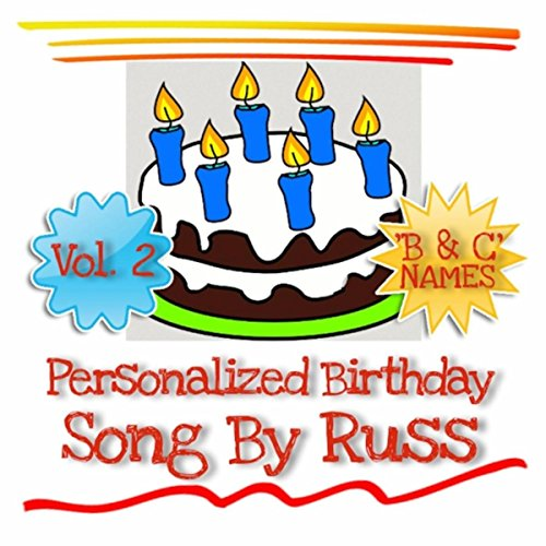 personalized birthday song by russ vol 2 letters bc