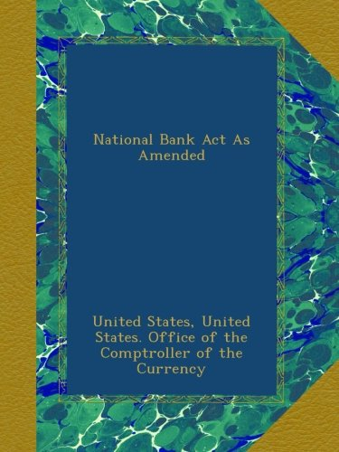National Bank Act As Amended pdf