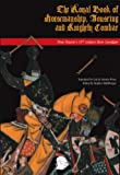 The Royal Book of Horsemanship, Jousting & Knightly Combat: King Dom Duarte of Portugal's 1438 Bem Cavalgar
