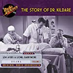 The Story of Dr. Kildare, Volume 2 | James Moser,Jean Holloway,John Michael Hayes