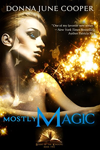 Mostly Magic (Books of the Kindling Book 2)