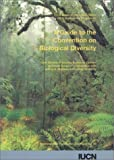 A Guide to the Convention on Biological Diversity, Hugh Synge and Lyle Glowka, 2831702224