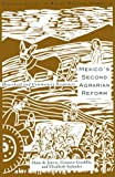 img - for Mexico's Second Agrarian Reform: Household and Community Responses, 1990-1994 (Transformation of Rural Mexico Series) book / textbook / text book