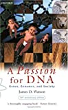 A Passion for DNA, James D. Watson, 0198604289