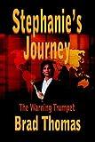Stephanie's Journey, Brad Thomas, 1420806424