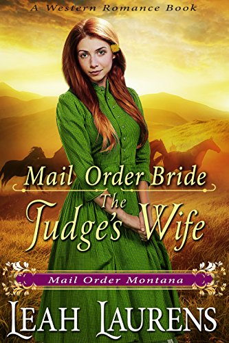 Mail Order Bride: A Judge's Wife (Mail Order Montana) (A Western Romance Book) cover