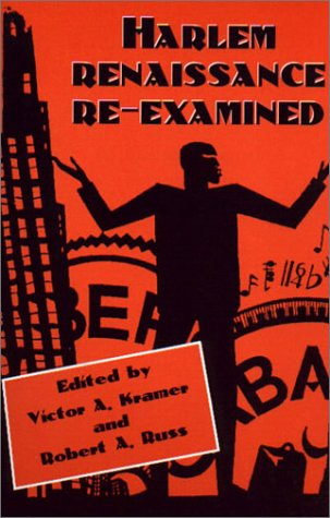 Search : Harlem Renaissance Re-examined: A Revised and Expanded Edition
